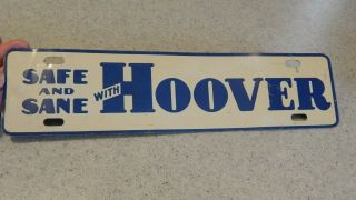 Safe And Sane With Hoover License Plate Topper - 1932