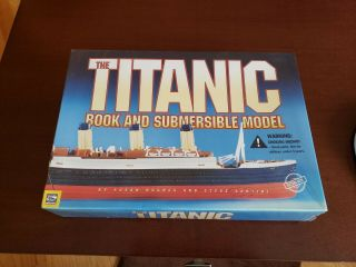 The Titanic Book And Submersible Model By Susan Hughes & Steve Santini -