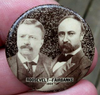 1904 Teddy Roosevelt & Fairbanks Campaign Celluloid Pinback