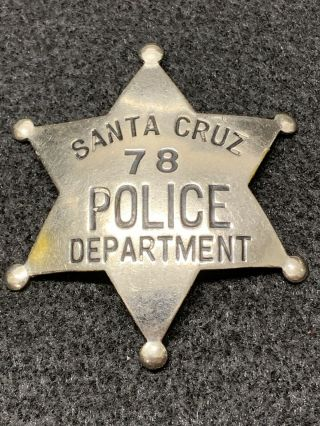 Obsolete Santa Cruz,  Ca Police Officer Badge Hallmarked Ed Jones & Co