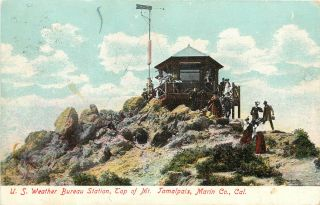 Postcard U.  S.  Weather Bureau Station On Top Of Mount Tamalpias Marin County Ca