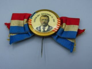 Theodore Roosevelt Oyster Bay Sept.  15,  1902 Campaign Pin