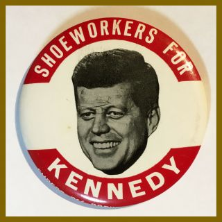 1960 Shoeworkers For Kennedy Campaign Pinback Pin Button John F.  - Estate Fresh