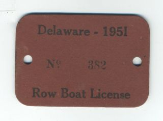 Rare - 1951 Delaware Row Boat License On The Indian River In Oak Orchard