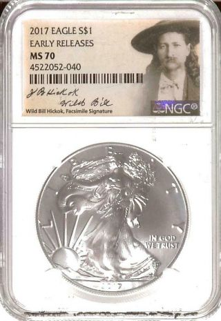 . 999 1oz 2017 American Silver Eagle | Ngc Ms70 | Er | Wild Bill Label (r17105)