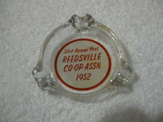 Vintage 1952 Reedsville Co - Op Assn.  - Glass Advertising Collectible Ashtray - Diner