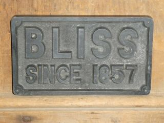 Old Bliss Machine Tools Since 1857 Advertising Sign Vintage Antique