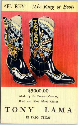 "1940s Tony Lama Linen Advertising Postcard "" El Rey The King Of Boots "" El Paso Tx"