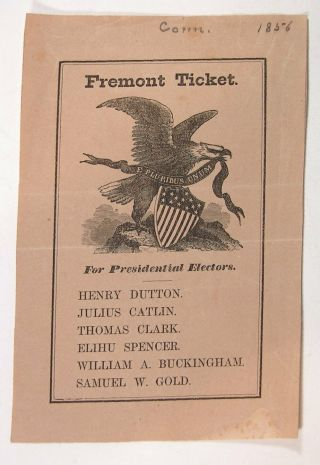 1856 John C.  Fremont Illustrated Presidential Campaign Ballot From Connecticut