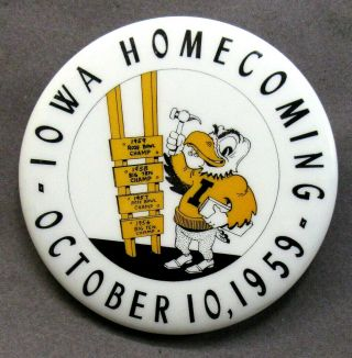 "Scarce 1959 Iowa Homecoming Football Large 3 "" Pinback Button ^"