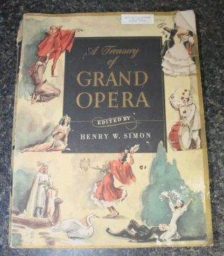 Antique Sheet Music Book A Treasury Of Grand Opera Henry W.  Simon 1946