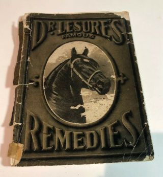 Antique Dr.  Lesures Veterinary Remedies Medicine Book 1908