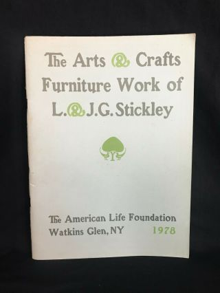 Book The Arts & Crafts Furniture Work Of L & J.  G.  Stickley 1978,  Soft Cover,  Nr