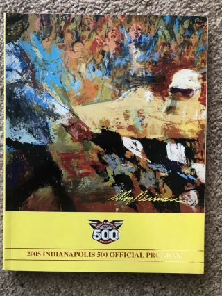 2005 Indy 500 Program - 89th Running Indianapolis 500 Mile Race