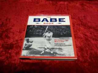 The Babe Book By Ernestine Miller
