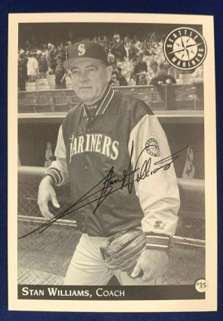 Stan Williams Coaching Seattle Mariners Signed 3.  5x5 Photo