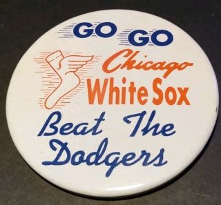 "1959 Go Go Chicago White Sox World Series Beat The Dodgers 3 "" Pin Button"