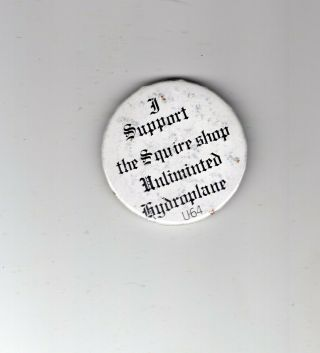 I Supoort The Squire Shop Hydroplane Button