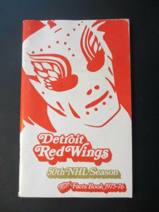 1975 - 76 Detroit Red Wings Facts Book Media Guide