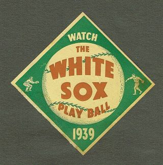"""1939 Chicago White Sox Schedule,  Gold Foil Window Decal; 4 """" X4 """","""