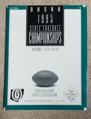 1995 Ohsaa Football State Championship Program Paul Brown Stadium - Dec 1,  2