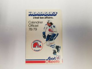 Quebec Nordiques 1978/79 Wha Hockey Pocket Schedule - Sport O