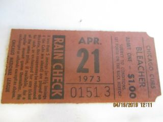 Ticket Stub Pirates Cubs Game 8/21/73 Cubs Win 10 - 9 Suspended & Completed Later