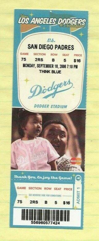 "2006 Los Angeles Dodgers Ticket "" Full "" Vs.  Padres"