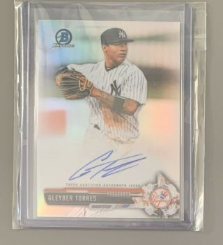 Gleyber Torres 2017 Bowman Chrome Auto Refractor Rookie Rc /499.  Yankees