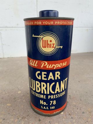 Rare Vintage Extreme Pressure Whiz Gear Lubricant Metal Oil Can Gas Sign