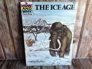 The How And Why Wonder Book Of The Ice Age Transworld Edition