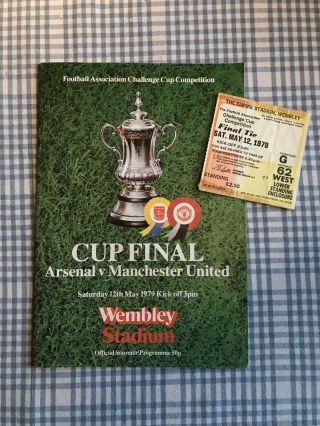 Arsenal Football Match Ticket Fa Cup Final & Programme 1979 Man United Vintage
