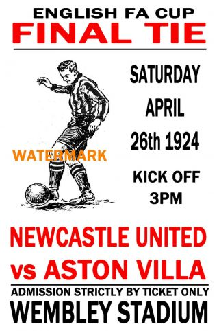 1924 Fa Cup Final - Newcastle (winners) V Aston Villa - Vintage Style Poster