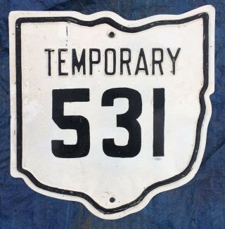 Ohio Temporary State Highway 531 Route Shield Marker Road Sign 1930s 1940s