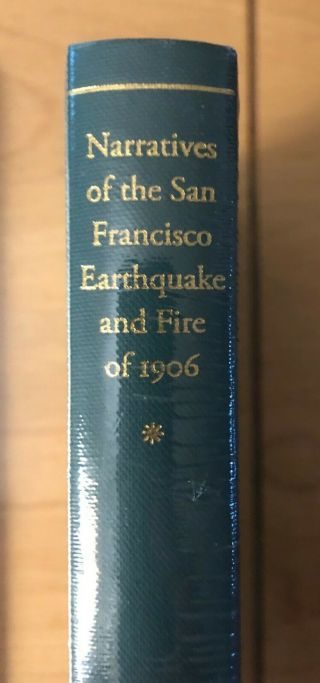 Narratives Of The San Francisco Earthquake And Fire Of 1906_lakeside Press
