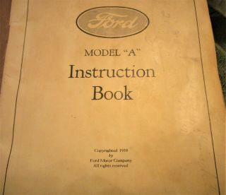 Ford Model A Car Instruction Book 1930 & Part On Ford Model Aa 1.  5 Ton Trucks