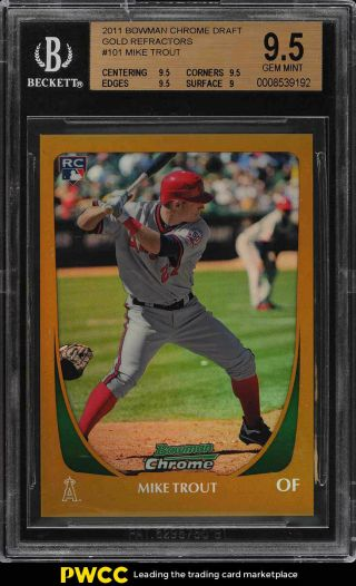 2011 Bowman Chrome Gold Refractor Mike Trout Rookie Rc /50 101 Bgs 9.  5 (pwcc)