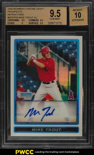 2009 Bowman Chrome Refractor Mike Trout Rookie Rc Auto /500 Bgs 9.  5 Gem (pwcc)