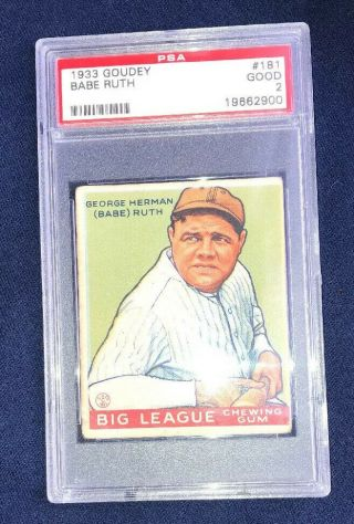 1933 Goudey Babe Ruth 181 Psa 2.  This Is The One You Want