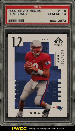 2000 Sp Authentic Tom Brady Rookie Rc /1250 118 Psa 10 Gem (pwcc)
