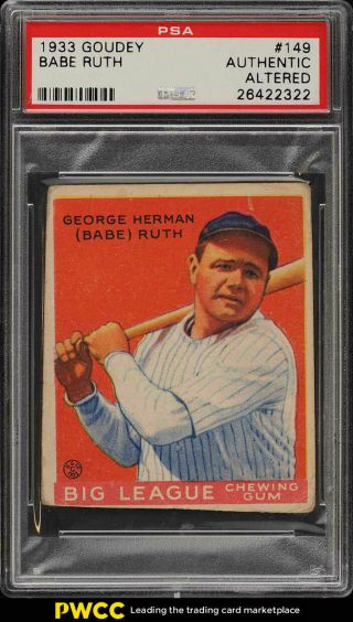 1933 Goudey Babe Ruth 149 Psa Altered (pwcc)