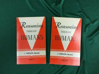 Reasoning Through Romans (part I And Ii) (set Of Two Books) By J.  Vernon Mcgee