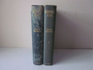 Through Asia Sven Hedin 1899 First Edition 2 Volume Set Travel Exploration