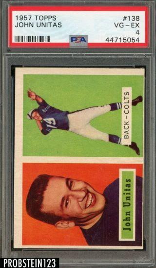 1957 Topps Football 138 Johnny Unitas Colts Rc Rookie Hof Psa 4 Vg - Ex
