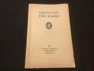 1933 American Fire Marks - Insurance Company Of North America Rare 1st Edition