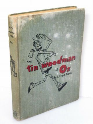 The Tin Woodman Of Oz 1918 By Frank Baum